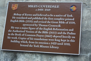 I learned more about Miles Coverdale from this plaque than I knew before.