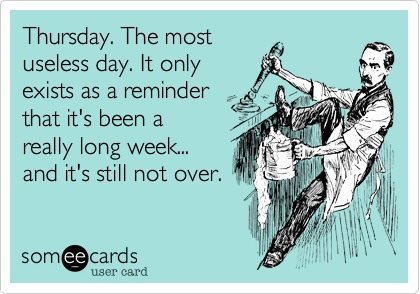 Thursday-is-the-most-useless-day