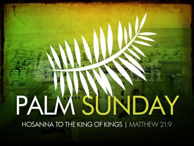 Palm-Sunday-Hosanna-To-The-King-Of-Kings-Pictur-e.jpg